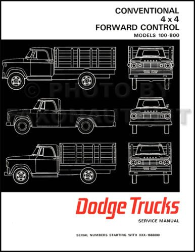 1967 1968 DODGE PICKUP & TRUCKS FACTORY REPAIR SHOP & SERVICE MANUAL - INCLUDES: Power Wagon, 100, 200, 300, 400, 500, 600, 800, D, P, S, W, Forward Control, Crew Cab, School Bus, 4x4, 4x2, & 6x4. 67 68