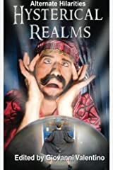 Hysterical Realms (Alternate Hilarities) (Volume 3) Paperback