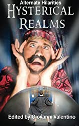 Hysterical Realms (Alternate Hilarities) (Volume 3)