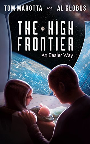 The High Frontier: An Easier Way