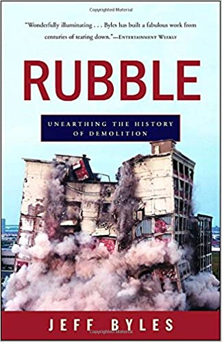 Book Rubble: Unearthing the History of Demolition