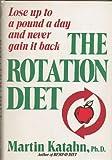 The Rotation Diet, Martin Katahn, 039302315X