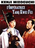 """Afficher """"L'impératrice Yang Kwei Fei"""""""