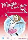 4. Magie sur glace : Un anniversaire surprise (4)