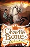 Charlie Bone and the Castle of Mirrors (Charlie Bone #4)