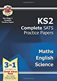 KS2 Complete SATS Practice Papers Pack: Science, Maths & English (for the New Curriculum)