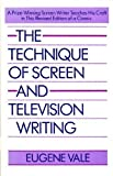 The Technique of Screen and Television Writing, Eugene Vale, 0671622420