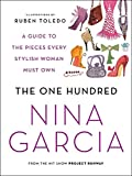 The One Hundred: A Guide to the Pieces Every Stylish Woman Must Own