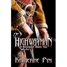 Highwayman: A Boisterous, Bawdy Tale