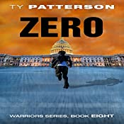 Zero: Warriors Series, Book 8 | Ty Patterson