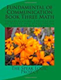 Fundamental of Communication Book Three Math, Speak Logic Project, 1467966789