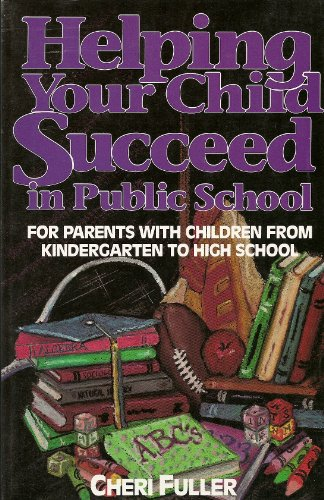 Helping Your Child Succeed in Public School