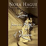 Letters from an Age of Reason: A Novel | Nora Hague