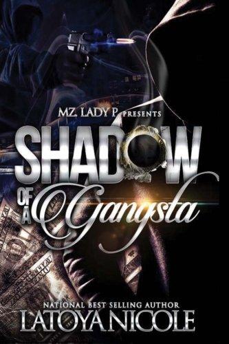 Books : Shadow of A Gangsta