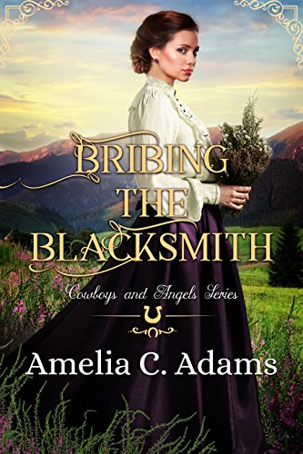 Bribing the Blacksmith (Cowboys and Angels Book 9)