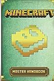 Minecraft: Master Handbook