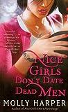 Nice Girls Don't Date Dead Men, Molly Harper, 1416589430