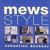Mews Style, Sebastian Deckker, 1899163395