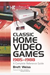 Classic Home Video Games, 1985-1988: A Complete Reference Guide Paperback