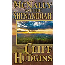 McNally And The Shenandoah (McNally Series Book 2)