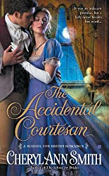 The Accidental Courtesan (A School For Brides Romance)