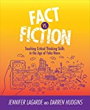 #2: Fact Vs. Fiction: Teaching Critical Thinking Skills in the Age of Fake News