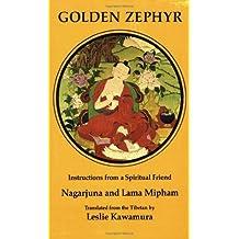 Golden Zephyr (Tibetan Translation Series) by Nagarjuna (1975-01-01)
