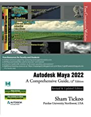 Autodesk Maya 2022: A Comprehensive Guide, 13th Edition