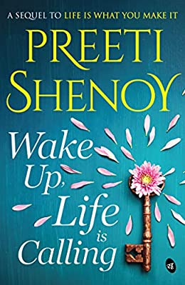 All Preeti Shenoy Books List : Wake up life is calling