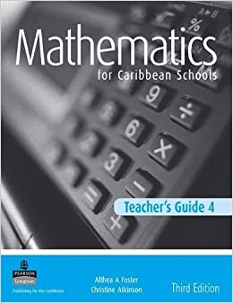 Maths For Caribbean Schools New Edition Teacher's Guide 4: Teacher's Guide No. 4 por Althea Laurence epub