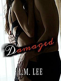 Damaged by [Lee, L.M.]