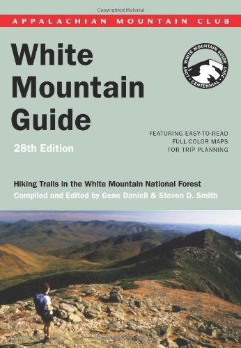 Read Online AMC White Mountain Guide, 28th: Hiking trails in the White Mountain National Forest (Appalachian Mountain Club White Mountain Guide) PDF