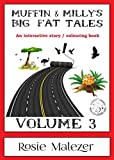 Muffin and Milly's Big Fat Tales: Volume 3