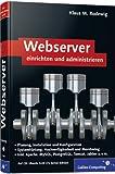 Webserver einrichten und administrieren