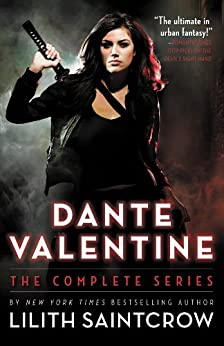 Dante Valentine: The Complete Series by [Saintcrow, Lilith]