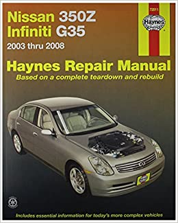 Haynes automotive repair manual for nissan 350z and infiniti g35 haynes automotive repair manual for nissan 350z and infiniti g35 03 thru 08 72011 0038345720116 amazon books fandeluxe Gallery
