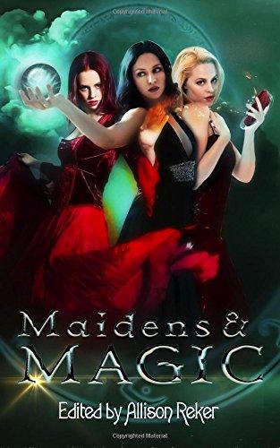 Maidens & Magic, Bovenmyer, Karen; Jarvis, E.C.; Kelso, Sylvia; Guldensupp, G.H.; Shipley, Jonathan