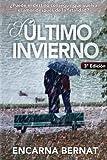 Compra El último invierno: Una historia de amor y superación marcada por la tragedia. (Novela romántica novedades). (Spanish Edition) en Usame
