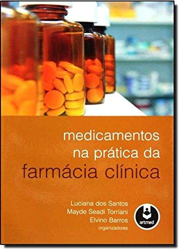 Medicamentos na Prática da Farmácia Clínica