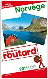 Guide du routard. Norvège. 2011-2012 par Guide du Routard