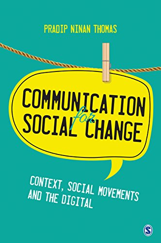 Communication for Social Change: Context, Social Movements and the Digital