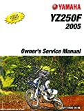LIT-11626-18-48 2005 Yamaha YZ250F Owners Motorcycle Service Manual