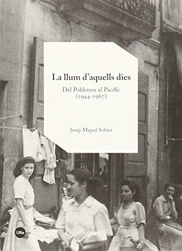 LLum d'aquells dies, La (BIBLIOTECA UNIVERSITÀRIA) por Josep Miquel Sobrer