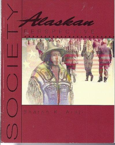 Society: An Alaskan Perspective