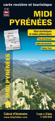 Midi Pyrénées, carte régionale, routière et touristique Blay-Foldex