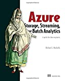Azure Storage, Streaming, and Batch Analytics: A