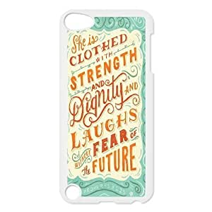 Custom Colorful Case for Ipod Touch 5, She is clothed with strength Cover Case - HL-521435
