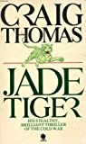 Jade Tiger, Craig Thomas, 0553235176