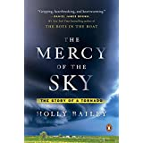 The Mercy of the Sky: The Story of a Tornado