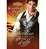 Fyffe, Caroline [ Sourdough Creek ] [ SOURDOUGH CREEK ] Mar - 2012 { Paperback }